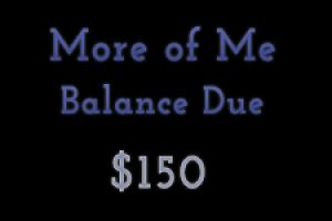 More of Me Session Balance Due
